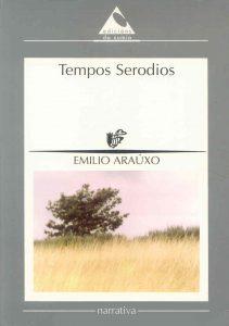 Tempos Serodios Emilio Arauxo